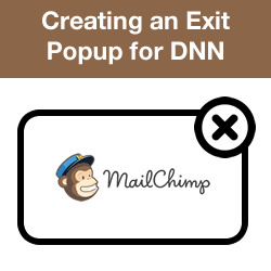How to Implement an Exit Popup in DNN With Mailchimp Integration