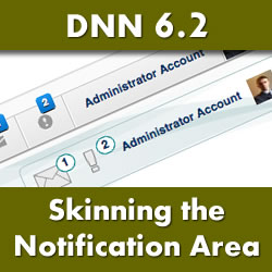 DotNetNuke 6.2 - Skinning the New Notification Area to Match Your Skin