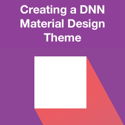 How to Create a Google's Material Design Theme for DNN - Introduction and Theme Setup