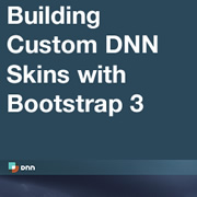 How to Create a Custom DNN Skin with Bootstrap 3 - Introduction, Setup and Application
