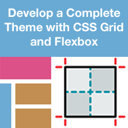 How to Create a Complete DNN Theme Using CSS Grid and Flexbox - Introduction, Media Queries, Typography