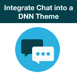 Introduction - How to Integrate a Chat Widget into a DNN Theme