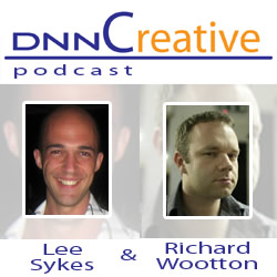 DNNCreative Podcast with Lee and Rich